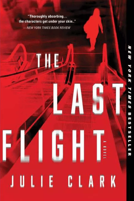 The Last Flight by Julie Clark paperback cover image